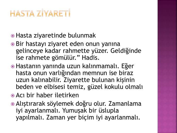 HASTA ZİYARETİ