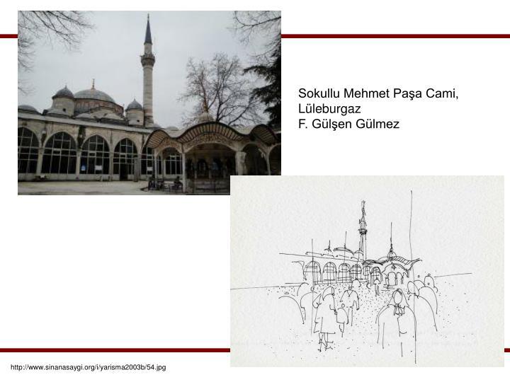 Sokullu Mehmet Paşa Cami, Lüleburgaz