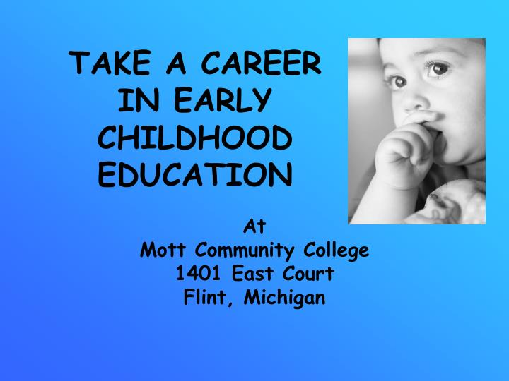 Take a career in early childhood education