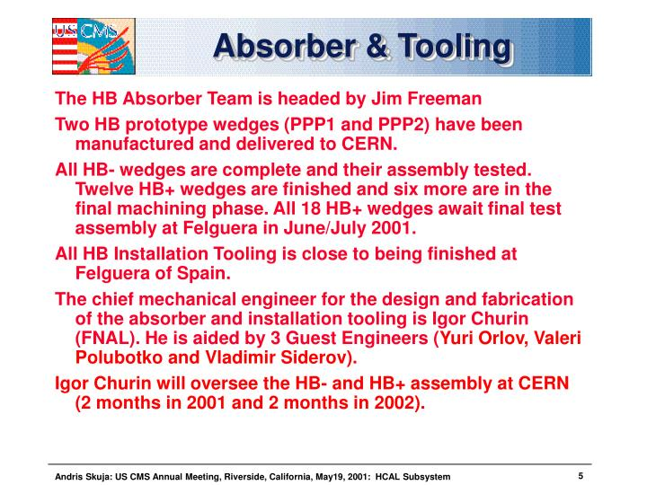 Absorber & Tooling