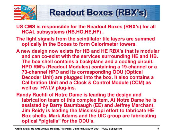 Readout Boxes (RBX's)