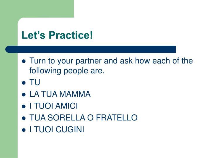 Let's Practice!