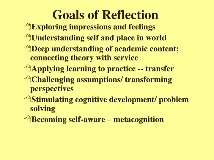 Goals of reflection