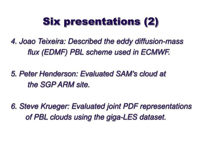 Six presentations (2)