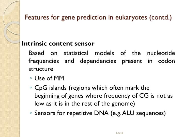 Features for gene prediction in eukaryotes (contd.)