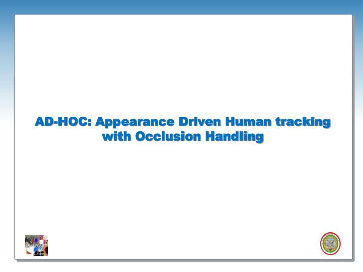 AD-HOC: Appearance Driven Human tracking with Occlusion Handling