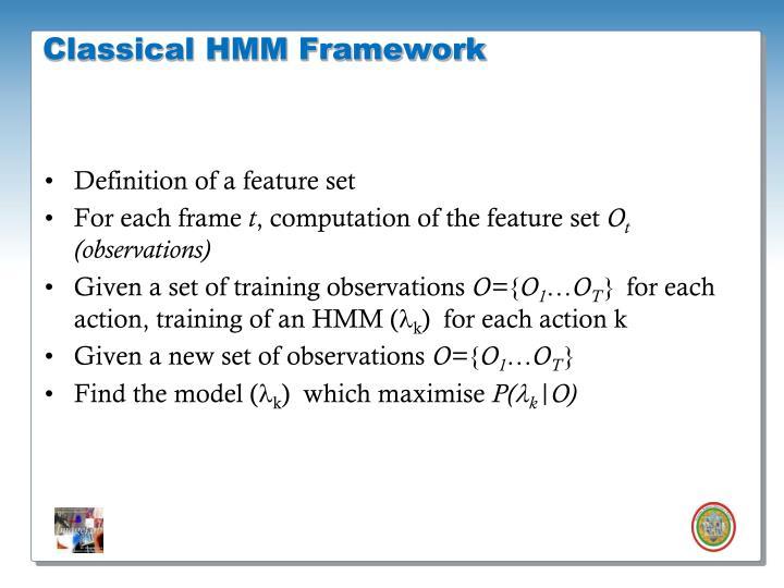 Classical HMM Framework