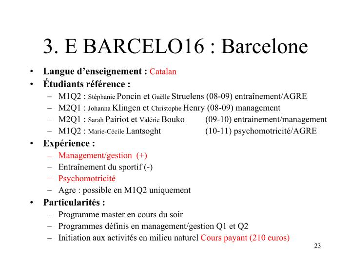 3. E BARCELO16 : Barcelone