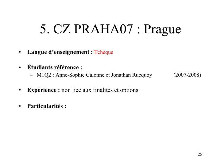 5. CZ PRAHA07 : Prague