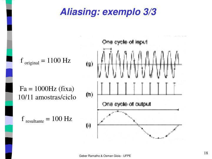 Aliasing: exemplo 3/3