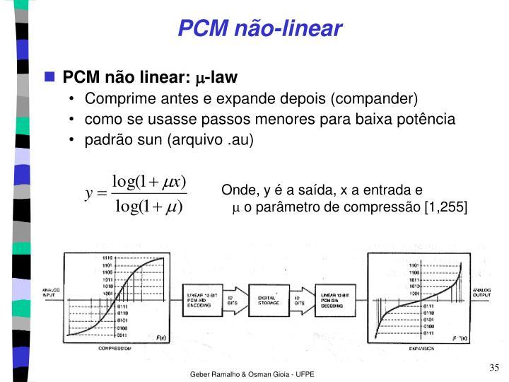 PCM não-linear