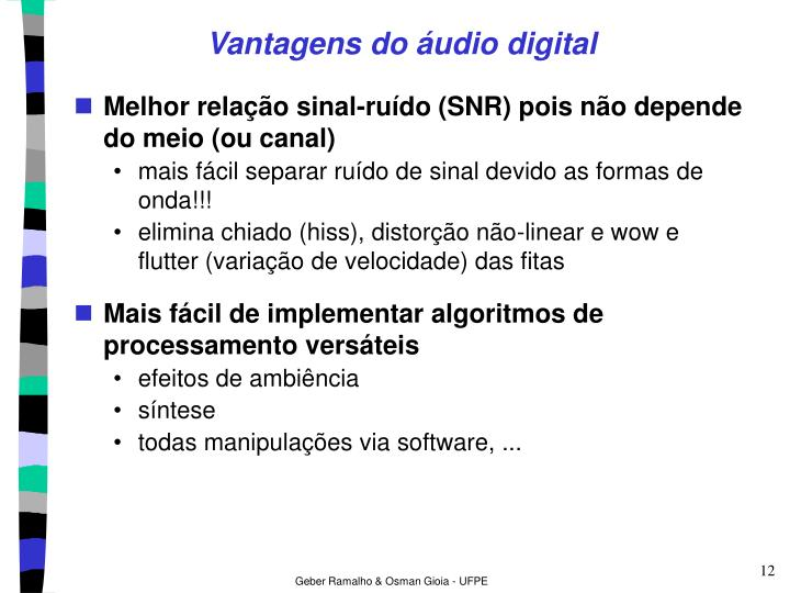 Vantagens do áudio digital