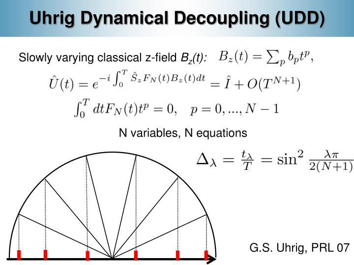 Uhrig Dynamical Decoupling (UDD)