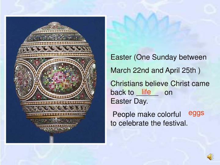 Easter (One Sunday between