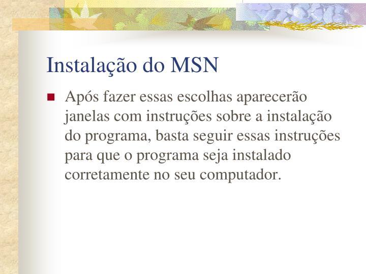 Instalação do MSN