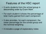 features of the hsc report