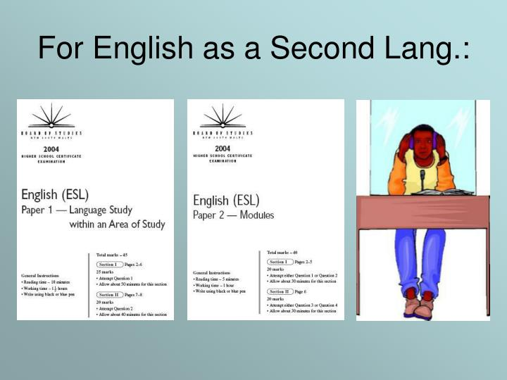 For English as a Second Lang.: