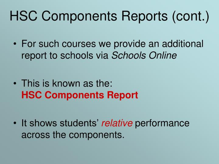 HSC Components Reports (cont.)