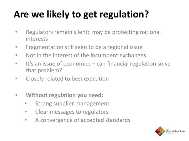 Regulators remain silent;  may be protecting national interests