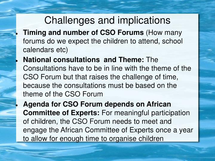 Challenges and implications