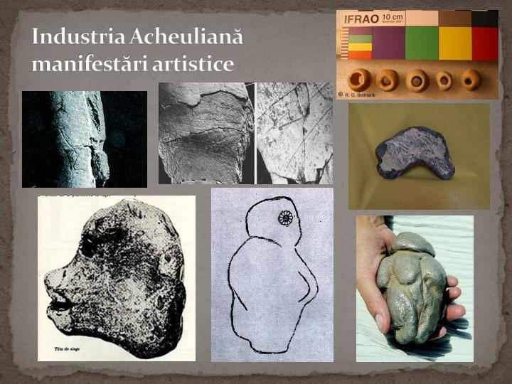 Industria Acheuliană  manifestări artistice
