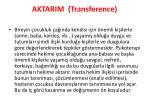 aktarim transference