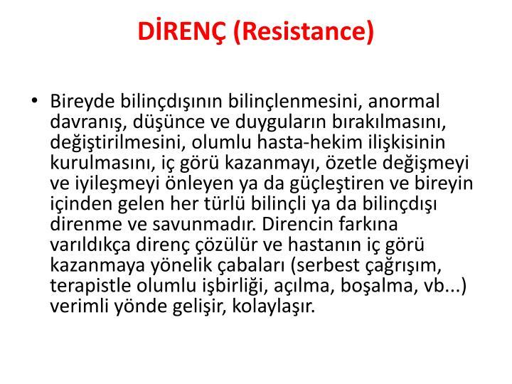 DİRENÇ (