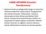 kar i aktarim counter transference