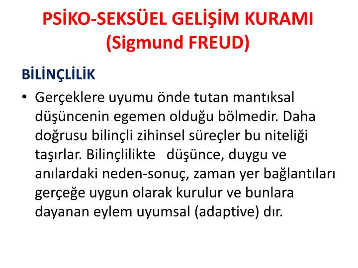 PSİKO-SEKSÜEL GELİŞİM KURAMI (Sigmund FREUD)