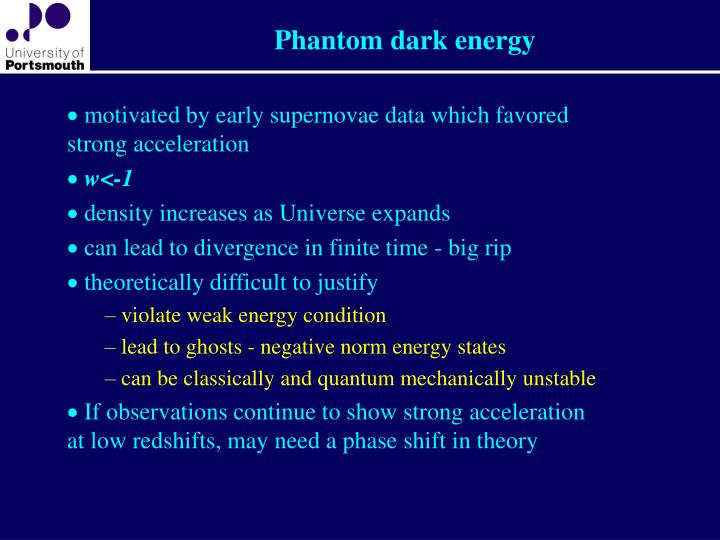 Phantom dark energy