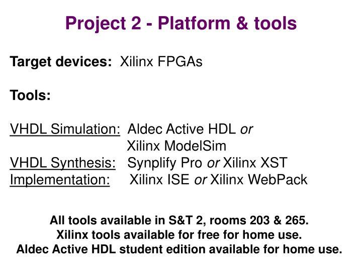 Project 2 - Platform & tools