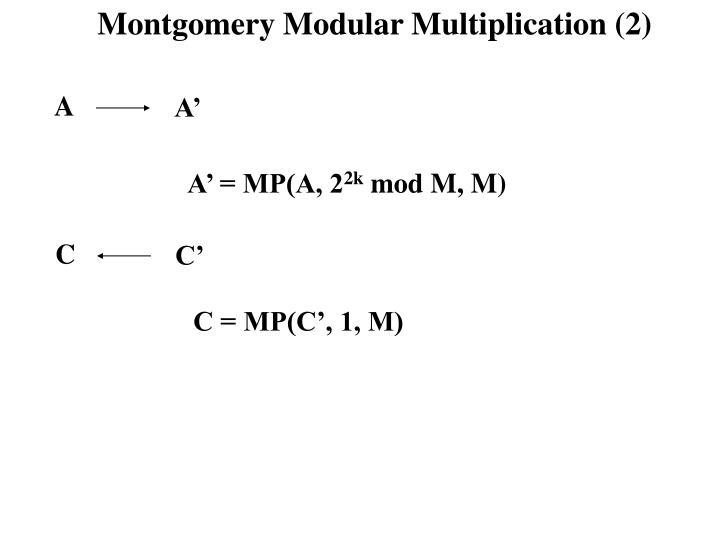 Montgomery Modular Multiplication (2)