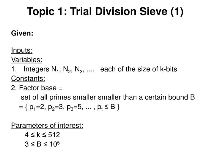 Topic 1: Trial Division Sieve (1)