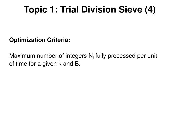 Topic 1: Trial Division Sieve (4)