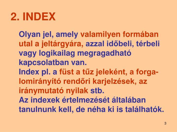 2. INDEX