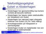 telefontilgjengelighet gulset vs klosterhagen