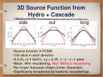 3d source function from hydro cascade