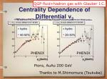 centrality dependence of differential v 2