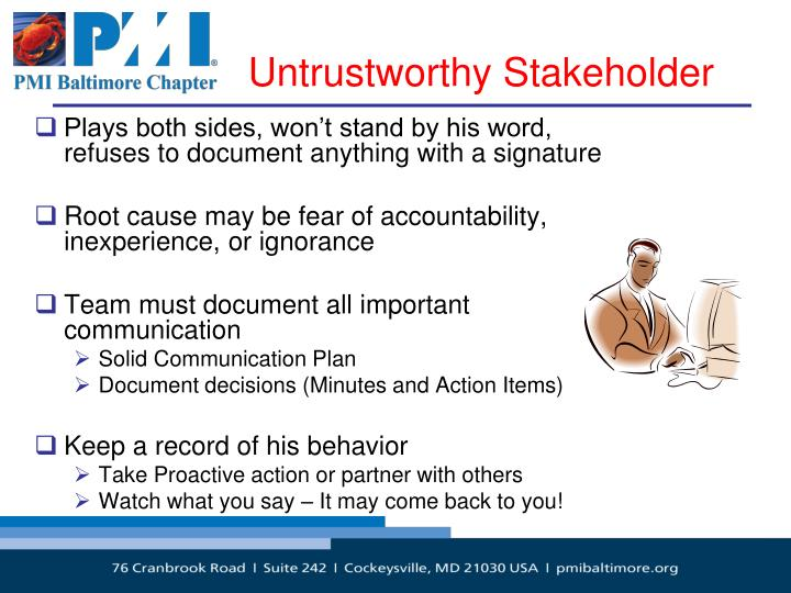 Untrustworthy Stakeholder