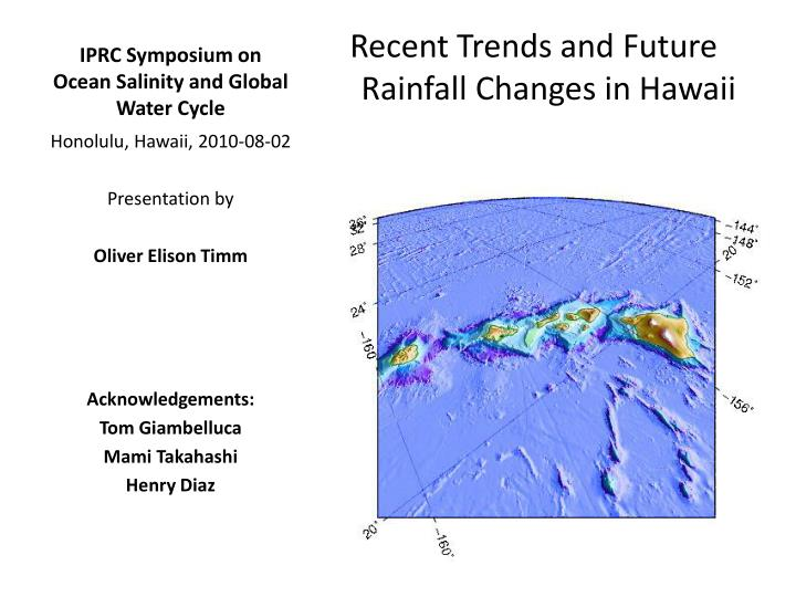 Iprc symposium on ocean salinity and global water cycle