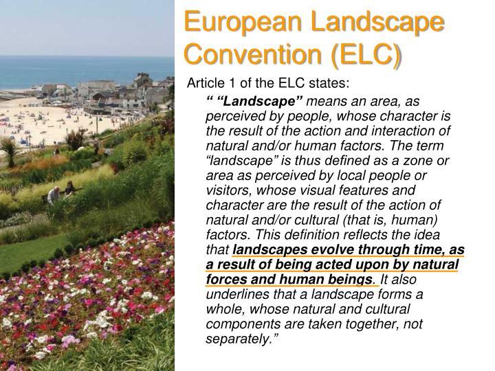European Landscape Convention (ELC)