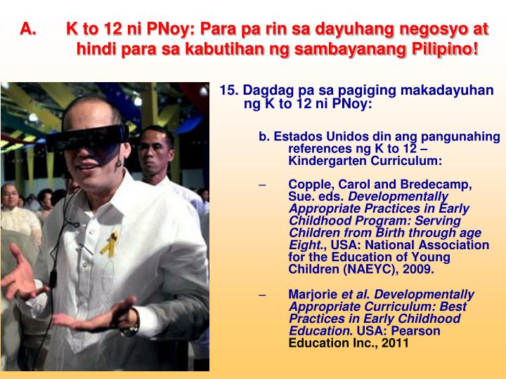 K to 12 ni PNoy: Para pa rin sa dayuhang negosyo at
