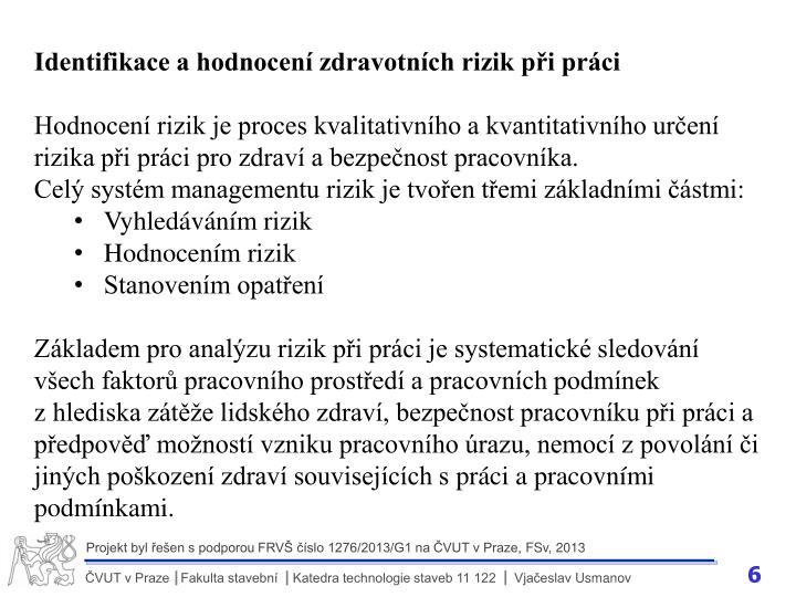 Identifikace a hodnocení zdravotních rizik při práci