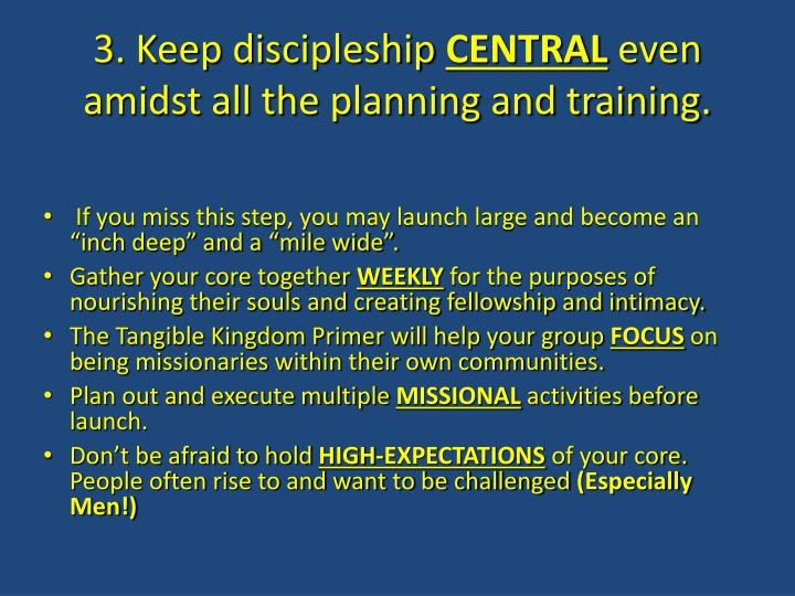 3. Keep discipleship