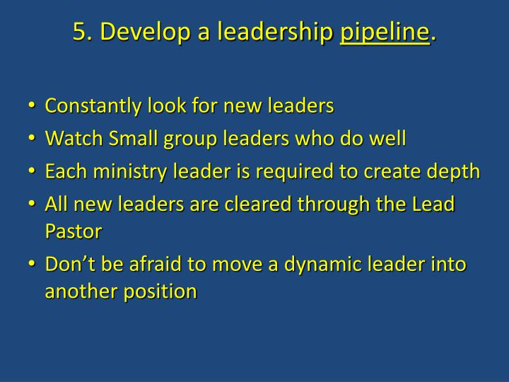 5. Develop a leadership