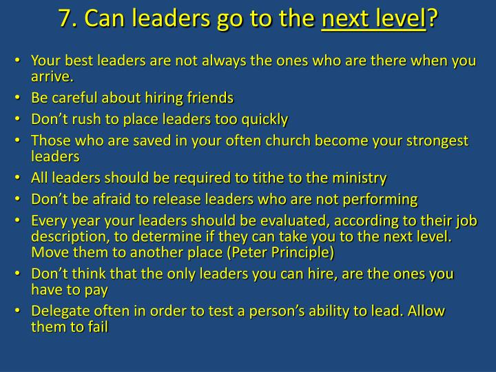 7. Can leaders go to the