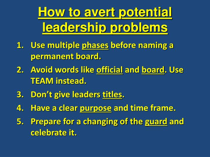 How to avert potential leadership problems