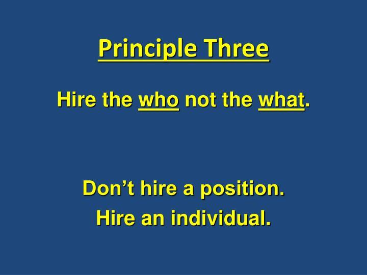 Principle Three