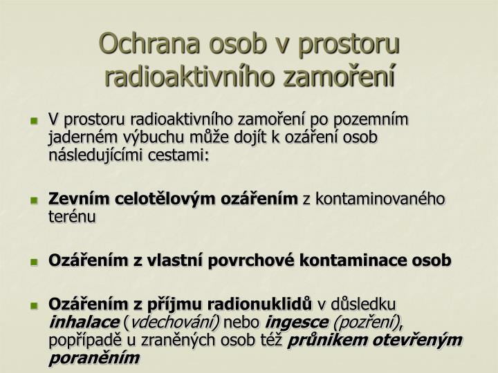 Ochrana osob v prostoru radioaktivního zamoření