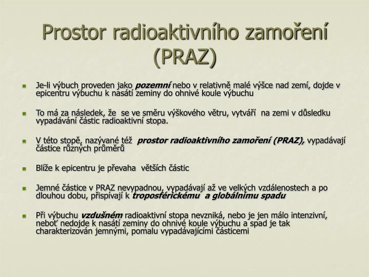 Prostor radioaktivního zamoření (PRAZ)